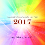 2017 Reading the Rising Aura of a New Aeon